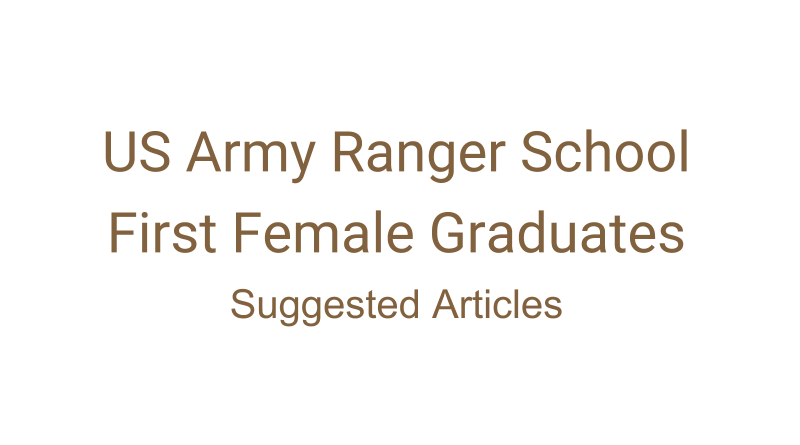 US Army Ranger School First Female Graduates